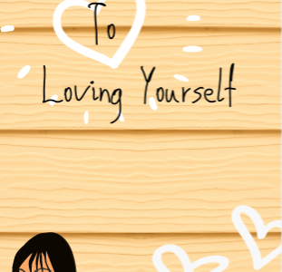 The Ultimate Guide to Loving Yourself