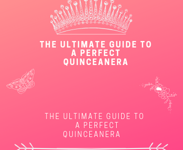 The Ultimate Guide to A Perfect Quinceanera